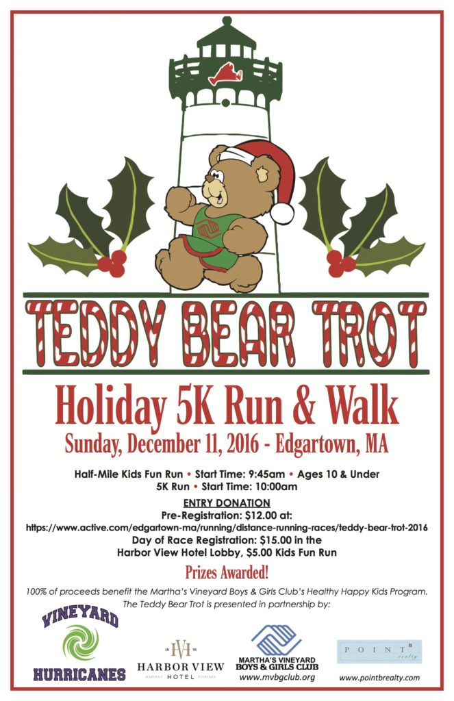 Teddy Bear Trot Holiday 5 K Run & Walk Martha's Vineyard Teddy Bear Suite Fundraiser